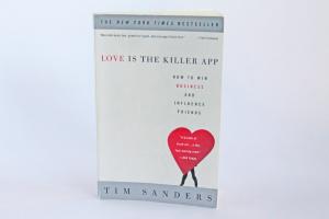 Love is the Killer App - Tim Sanders