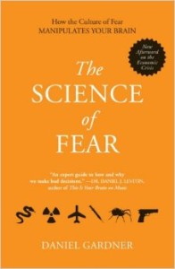 The Science of Fear - Daniel Gardner