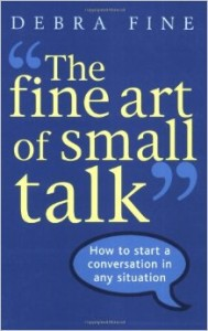 The Fine Art of Small Talk - Debra Fine