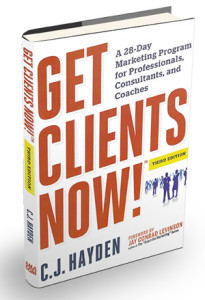 Get Clients Now - C.J. Hayden