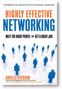 Highly Effective Networking - Orville Pierson