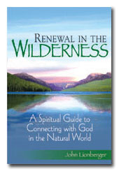 Renewal in the Wilderness- John Lionberge