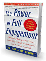 The Power of Full Engagement - Jim Loehr and Tony Schwartz