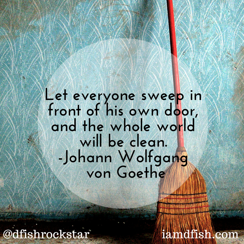 Goethe quote and broom