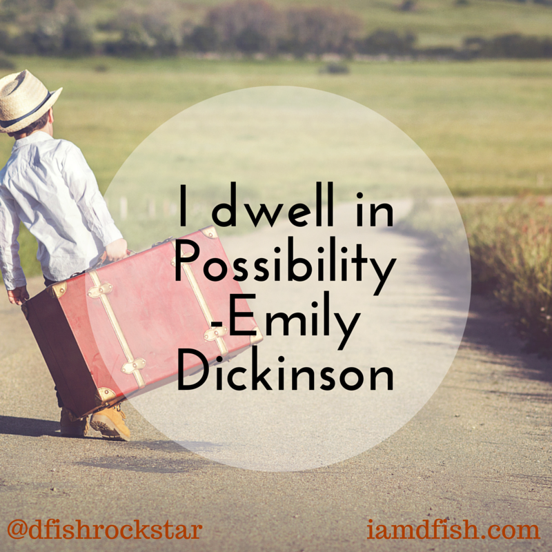Possibility - Dickinson