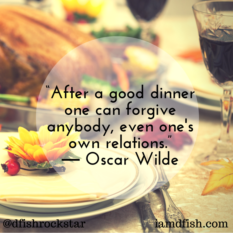 Thanksgiving Dinner Oscar Wilde Quote