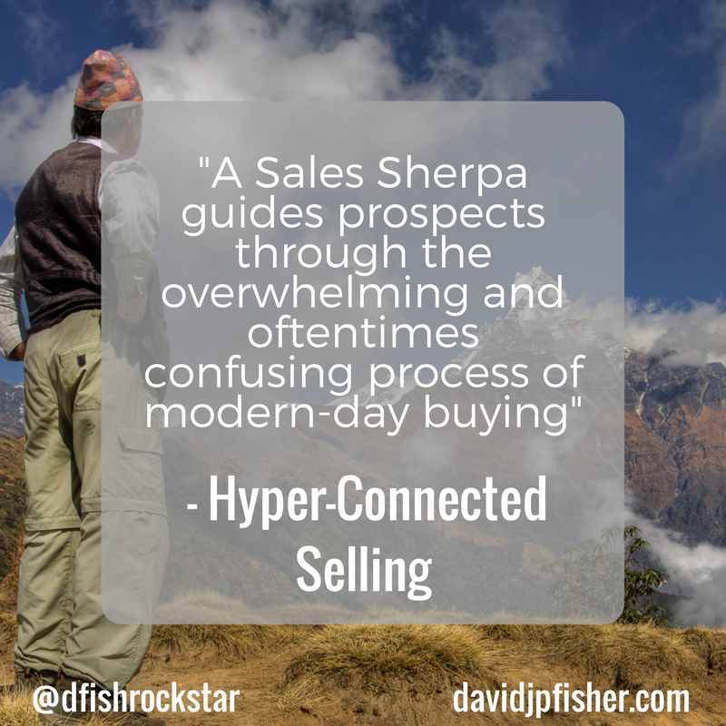 A Sales Sherpa guides prospects through the overwhelming and oftentimes confusing process of modern-day buying.